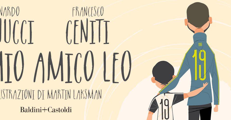 """Libro Bonucci """"Il mio amico Leo"""""""